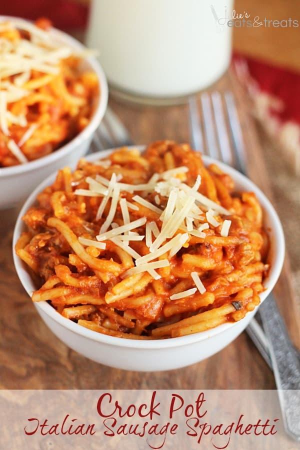 crockpot italian sausage spaghetti from julie s eats and treats