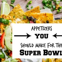 Appetizers You Should Make For the Super Bowl this Weekend!